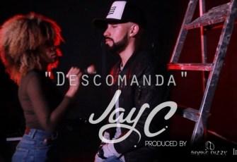 Jay C - Descomanda (Kizomba) 2017