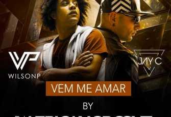 Jay C & WilsonP feat. AfricanGroove - Vem-me Amar (Kizomba) 2017
