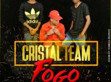 Cristal Team - Fogo (Ghetto Zouk) 2017