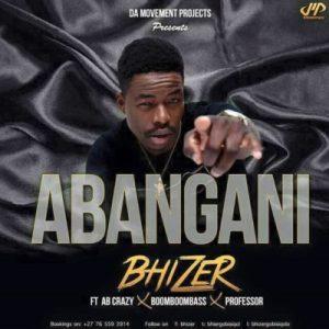 Bhizer feat. Professor, AB Crazy & BoomBoomBass - Abangani (Afro House) 2017