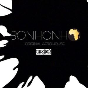 Nuxito - Bonhonho (Afro House) 2017
