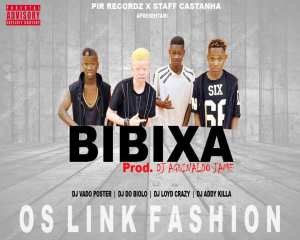 Os Link Fashion - Bibixa (Afro House) 2017