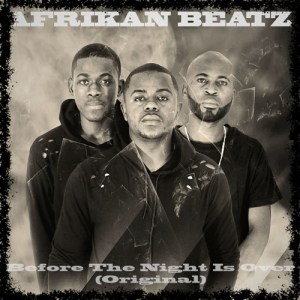 Afrikan Beatz - Before The Night Is Over (Afro House) 2017