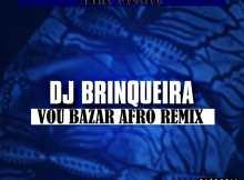 TRX Music - Vou Bazar (Dj Brinqueira Afro-Remix) 2017