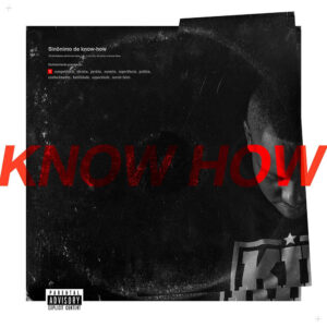 Kid MC - Know How (2017)
