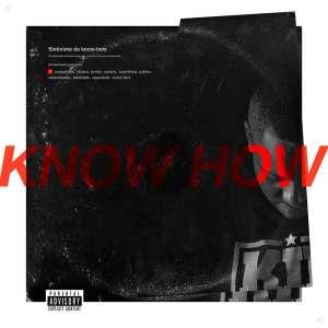 Kid MC - Know How (2017)