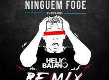 Os Moikanos - Ninguém Foge (DJ Hélio Baiano Remix) 2017