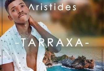 Aristides - Tarraxa (Kizomba) 2017