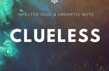 Infected Soul & DrumeticBoyz - Clueless (Afro House) 2017