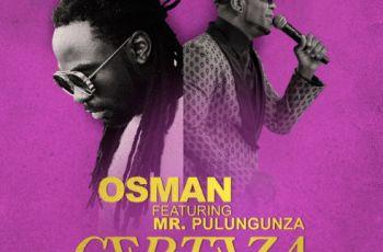 """Osman Santos feat. Mr. Pulungunza """"Yuri Da Cunha"""" - Certeza (Kizomba) 2017"""