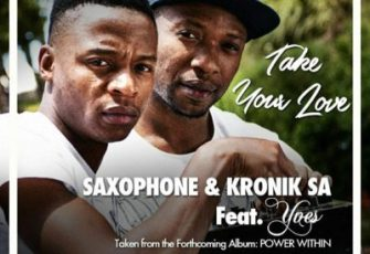 Saxophone & Kronik SA feat. Yves - Take Your Love (Afro House) 2017