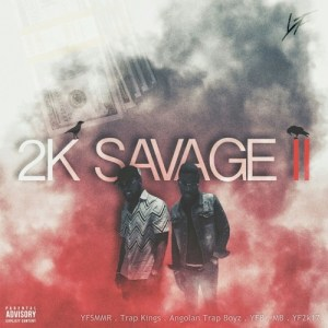 Young Familly - 2KSAVAGE II (Mixtape) 2017