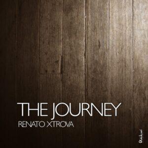 Renato Xtrova - The Journey (Afro House) 2017