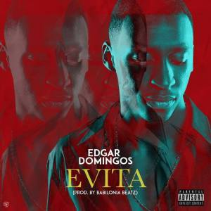 Edgar Domingos - Evita (Tarraxinha) 2017