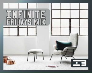 Infinite Boys - Infinite Fridays Mix (2017)