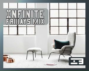 Infinite Boys - Infinite Fridays Mix (2017)