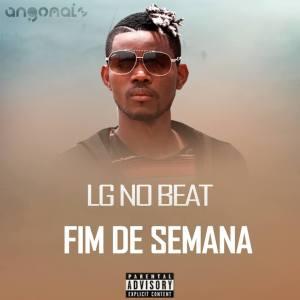 LG No Beat - Fim De Semana (Afro House) 2017