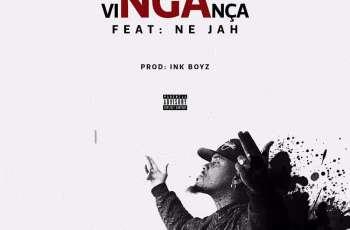 NGA - VINGANÇA (feat. Ne Jah) 2017