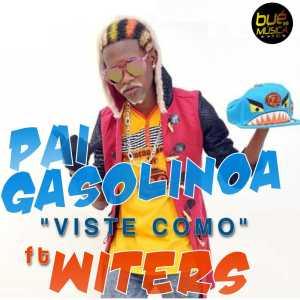 Pai Gasolina feat. Witers - Viste Como (Kuduro) 2017