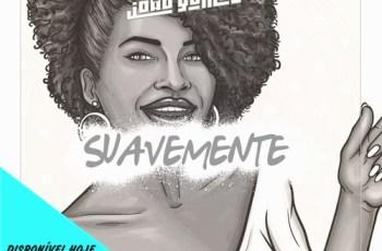 Dj João Gomes - Suavemente (Afro house) 2017