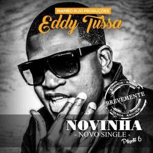 Eddy Tussa - Novinhas (Semba) 2017