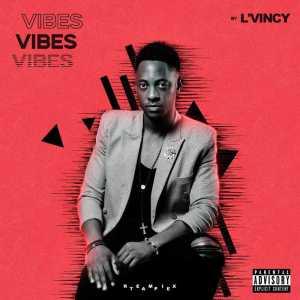 L'Vincy - VIBES (EP) 2017
