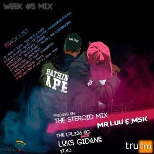 Mr Luu & MSK - Tru FM Mix Week 5