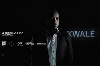 NGA & Dj Ritchelly - Kwalé (2017)