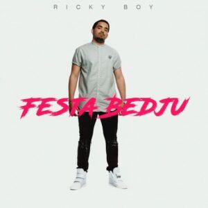 Ricky Boy - Festa Bedju (feat. Djodje) 2017