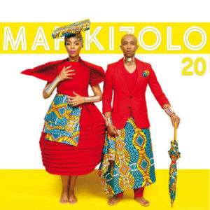 Mafikizolo & DJ Maphorisa - Around The World (ft. Wizkid) 2017