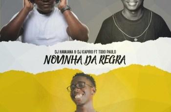 Dj Kapiro Jr. & Dj Havaiana feat. Txio Paulo - Novinha Dá Regra