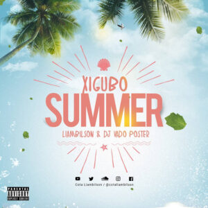 Liambilson & Dj Vado Poster - Xigubo Summer