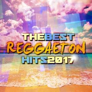 The Best Reggaeton Hits 2017