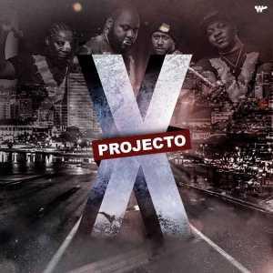 PROJECTO X - Projecto X (Sandocan, Vui Vui, Kadaff, Mankila) 2017