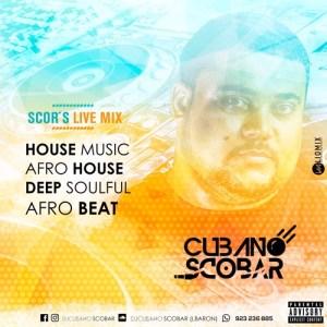 DJ Cubano Scobar - SCOR´S LIVE MIX House Music
