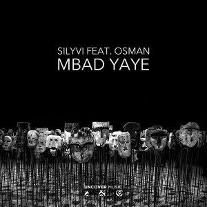 Silyvi feat. Osman - Mbad Yaye (Afro House) 2018
