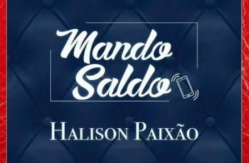 Halison Paixão - Mando Saldo