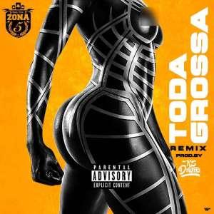 Zona 5 - Toda Grossa Remix (Prod. Por Ks Drums) 2018