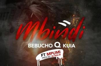 Bebucho Q Kuia - Mbindi (feat. Mpumi) 2018