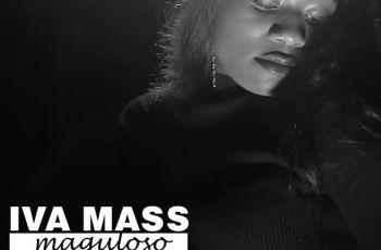 Iva Mass - Maguloso (Kizomba) 2018