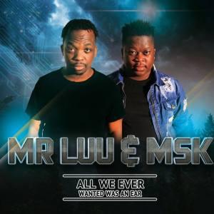 Mr Luu & MSK - Nqanda (feat. Mpumie) 2018