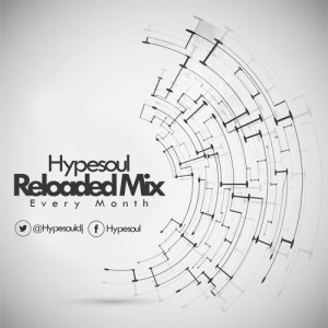 Hypesoul - Reloaded (April Mix)