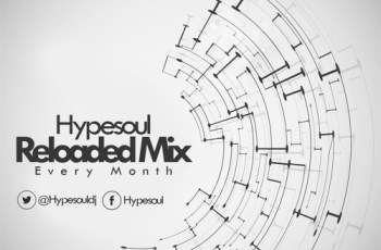 Hypesoul - Reloaded (April Mix)