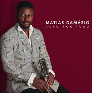 Matias Damásio - Juro por Tudo (Kizomba) 2018