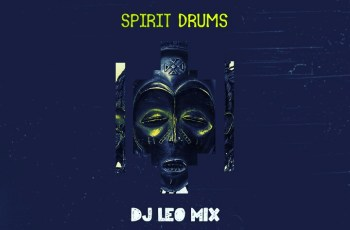 Dj Léo Mix - Spirit Drums (Original Mix)