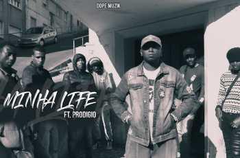 Don G - Minha Life (feat. Prodígio) 2018