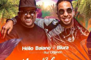 Hélio Baiano & Biura - Mo Bday (feat. Rui Orlando) 2018