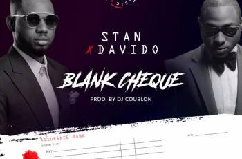 Stan x Davido - Blank Cheque