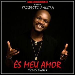 Twenty Fingers - És Meu Amor (Kizomba) 2018