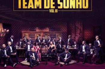 Team de Sonho Vol.3 (Álbum Completo) 2018
